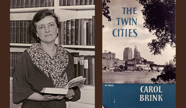 Carol Ryrie Brink and The Twin Cities